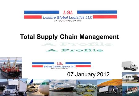 Total Supply Chain Management 07 January 2012. AFGHANISTAN KBL KHI PAKISTAN DAM IST TURKEY SYRIA RUH JED SAUDI ARABIA DSM IRAN TLV ISRAEL MCT OM AN AUH.