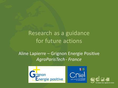Research as a guidance for future actions Aline Lapierre – Grignon Energie Positive AgroParisTech - France.