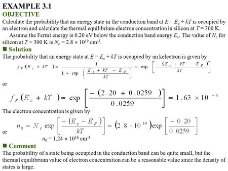 EXAMPLE 3.1 OBJECTIVE Solution Comment