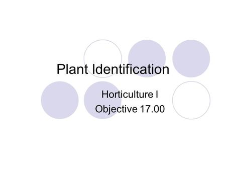 Horticulture I Objective 17.00