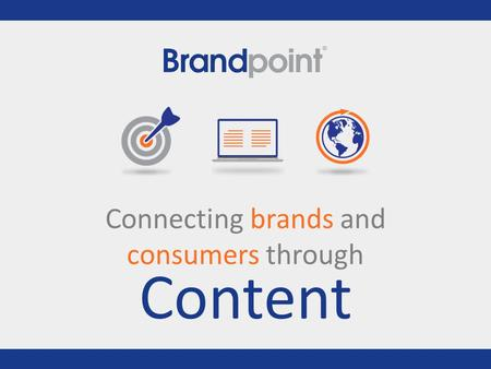 Connecting brands and consumers through Content. Content Marketing Services Content Strategy Research and build a content plan fine-tuned to your business's.