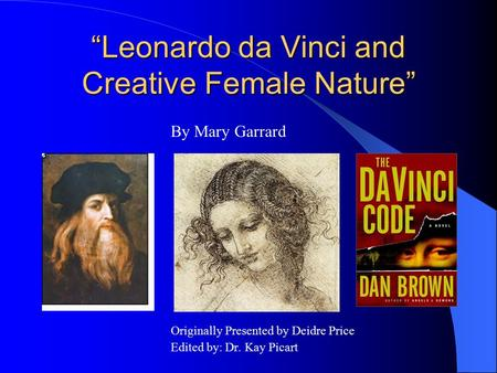 """Leonardo da Vinci and Creative Female Nature"""