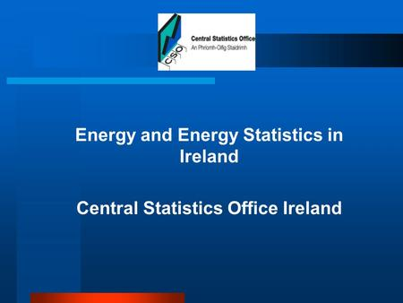  Energy and Energy Statistics in Ireland  Central Statistics Office Ireland.