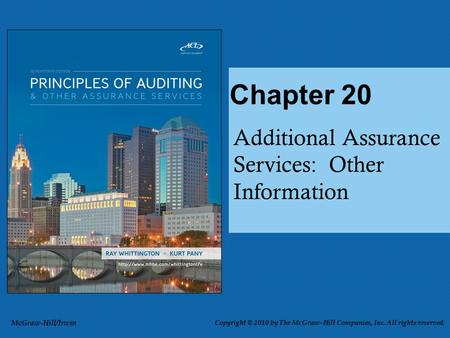 Additional Assurance Services: Other Information Chapter 20 McGraw-Hill/Irwin Copyright © 2010 by The McGraw-Hill Companies, Inc. All rights reserved.