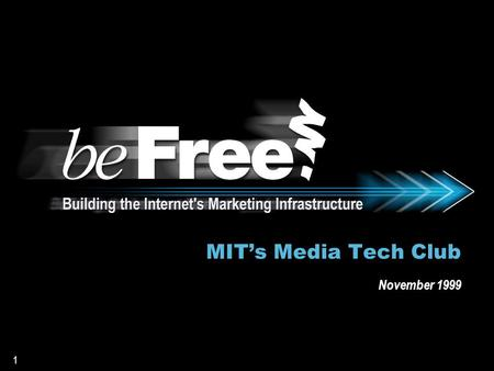 1 MIT's Media Tech Club November 1999. 2 Gordon Hoffstein President & Chief Executive Officer.