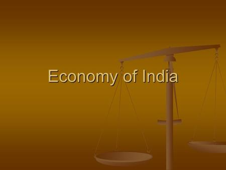 Economy of India. Economic System Mixed economy that is moving away from a command system Mixed economy that is moving away from a command system India.