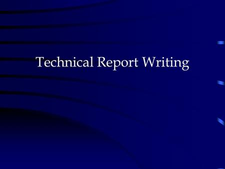 Technical Report Writing.. Technical writing Journal paper Thesis Dissertation Report.