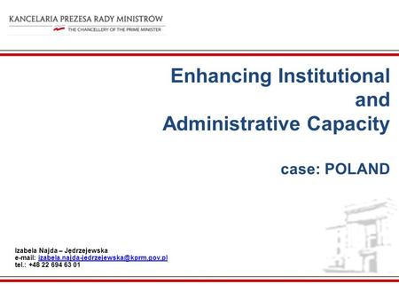 Enhancing Institutional and Administrative Capacity case: POLAND