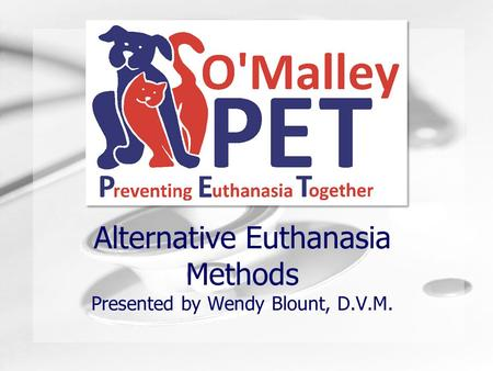 Humongous Insurance Alternative Euthanasia Methods Presented by Wendy Blount, D.V.M.