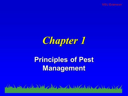 MSU Extension Chapter 1 Principles of Pest Management.