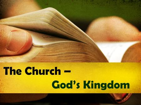 "The Church – God's Kingdom. The Church & the Kingdom  What is the church?  ἐ κκλησία (ekklesia), ""a calling out"", as in an assembly.  In the Bible,"