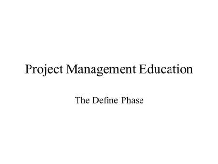 <strong>Project</strong> <strong>Management</strong> Education