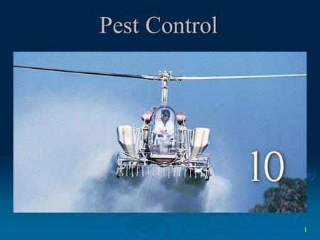 1 Pest Control. 2 Pests  Biological Pests –any species that competes with us for food, invades lawns and gardens, destroys food, and spreads disease.
