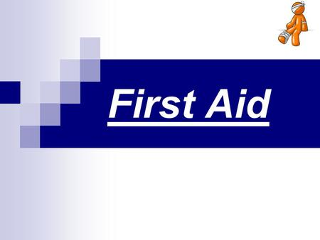 First Aid. What is First Aid ?? It is the immediate assistance or care given to a person who has been injured or suddenly became ill, from the moment.