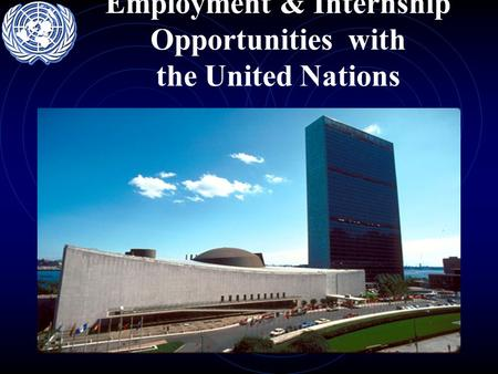 1 Employment & Internship Opportunities with the United Nations.