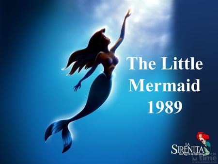 The Little Mermaid 1989. The main characters is called Ariel. Her good friend, but also an indispensable movie roles: Froude who is a small flounder,
