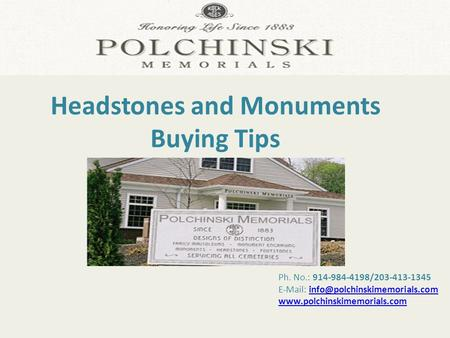 Ph. No.: 914-984-4198/203-413-1345    Headstones and Monuments.