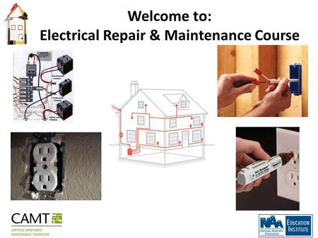 Welcome to: Electrical Repair & Maintenance Course.