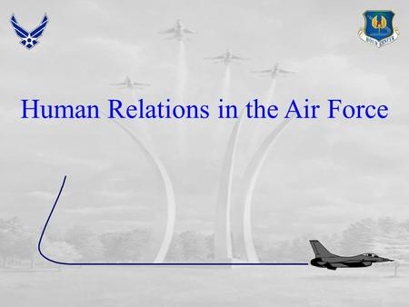 Human Relations in the Air Force. Overview  Managing Diversity  Elements leading to diversity  Potential problems  Obstacles  Benefits  Key to managing.