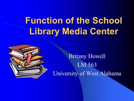 Function of the School Library Media Center