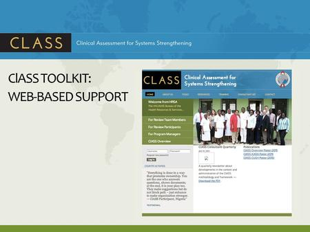 ClASS TOOLKIT: WEB-BASED SUPPORT. Session Objectives By the end of the session, participants will be able to: Describe the overall structure of the ClASS.
