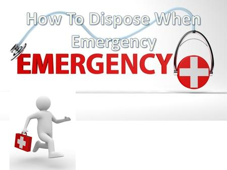 The purpose of this topic is to guide you how to dispose when emergency.