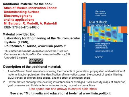Additional material for the book: Atlas of Muscle Innervation Zones: Understanding Surface Electromyography and its applications M. Barbero, R. Merletti,