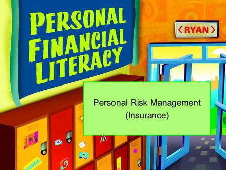 Personal Risk Management (Insurance)