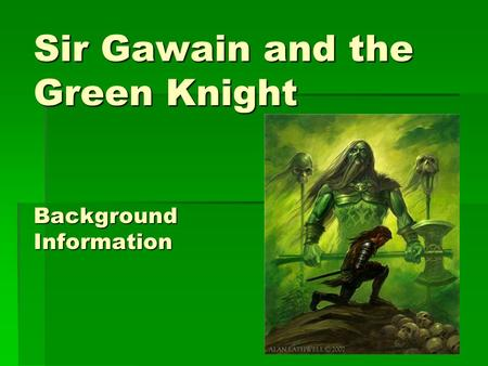 "an analysis of chivalry in sir gawain and the green knight Free essay: the term ""chivalry"" refers to one of the most popular medieval social  ideals indeed, this term has excited the imagination of poets and readers."