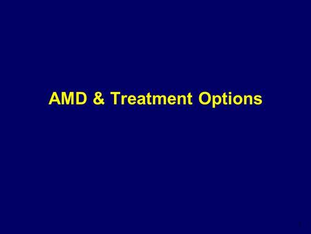 AMD & Treatment Options