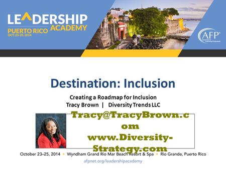 Creating a Roadmap for Inclusion Tracy Brown | Diversity Trends LLC Destination: Inclusion om  Strategy.com.