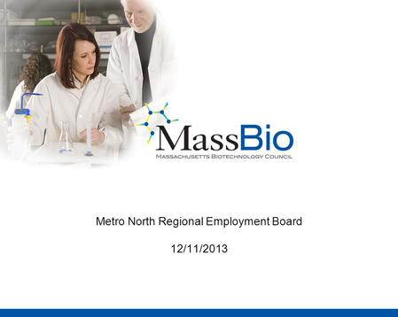 Metro North Regional Employment Board 12/11/2013.
