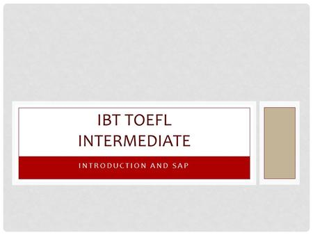 IBT toefl Intermediate