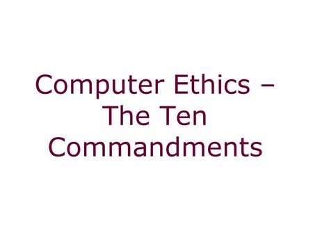 Computer Ethics – The Ten Commandments