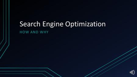 "Search Engine Optimization HOW AND WHY Introduction to SEO SEO stands for ""Search Engine Optimization"" and often refers to the ability to easily locate."
