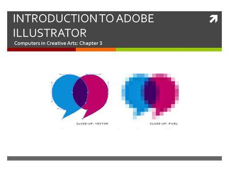 INTRODUCTION <strong>TO</strong> <strong>ADOBE</strong> ILLUSTRATOR