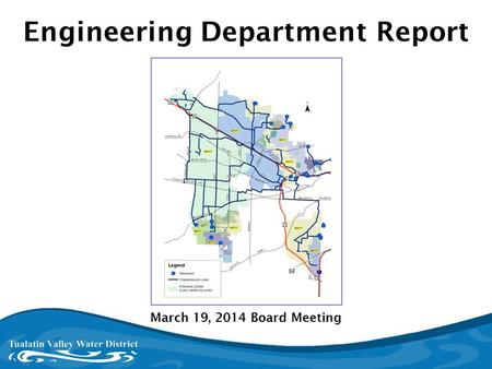 Washington County, Oregon March 19, 2014 Board Meeting Engineering Department Report.