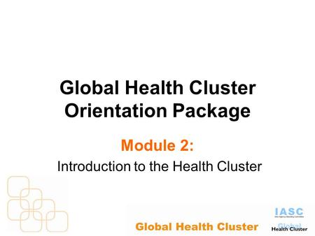 Global Health Cluster Orientation Package