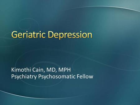 Kimothi Cain, MD, MPH Psychiatry Psychosomatic Fellow.