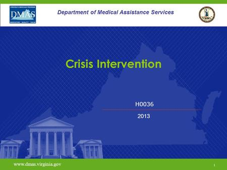 Crisis Intervention Department of Medical Assistance Services H0036