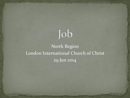 North Region London International Church of Christ 29 Jun 2014.