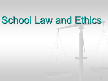 1 School Law and Ethics. 2 Limitations of Laws as Guidelines for Teachers Laws are purposely general and vague so they can apply to a variety of specific.
