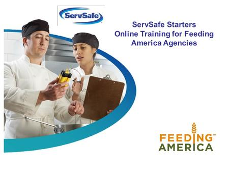 ServSafe Starters Online Training for Feeding America Agencies.