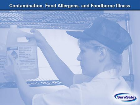 Three Types of Foodborne Contaminants