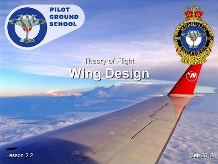 Sep 2012 Lesson 2.2 Theory of Flight Wing Design.