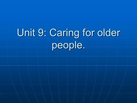 Unit 9: Caring for older people.. Disorders of the respiratory system.