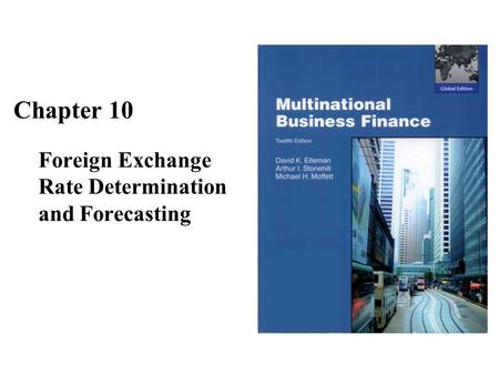 Foreign Exchange Rate Determination and Forecasting