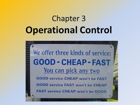 Chapter 3 Operational Control. STUDY OBJECTIVES Understand the importance <strong>of</strong> transport planning. Be able to explain the link between vehicle control and.