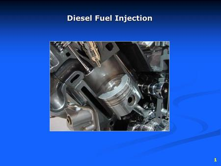 1 Diesel Fuel Injection. 2 injection in a diesel is a necessityinjection in a diesel is a necessity with gasoline engines, fuel injection is an alternativewith.
