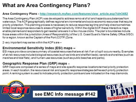 1 What are Area Contingency Plans? Area Contingency Plans -